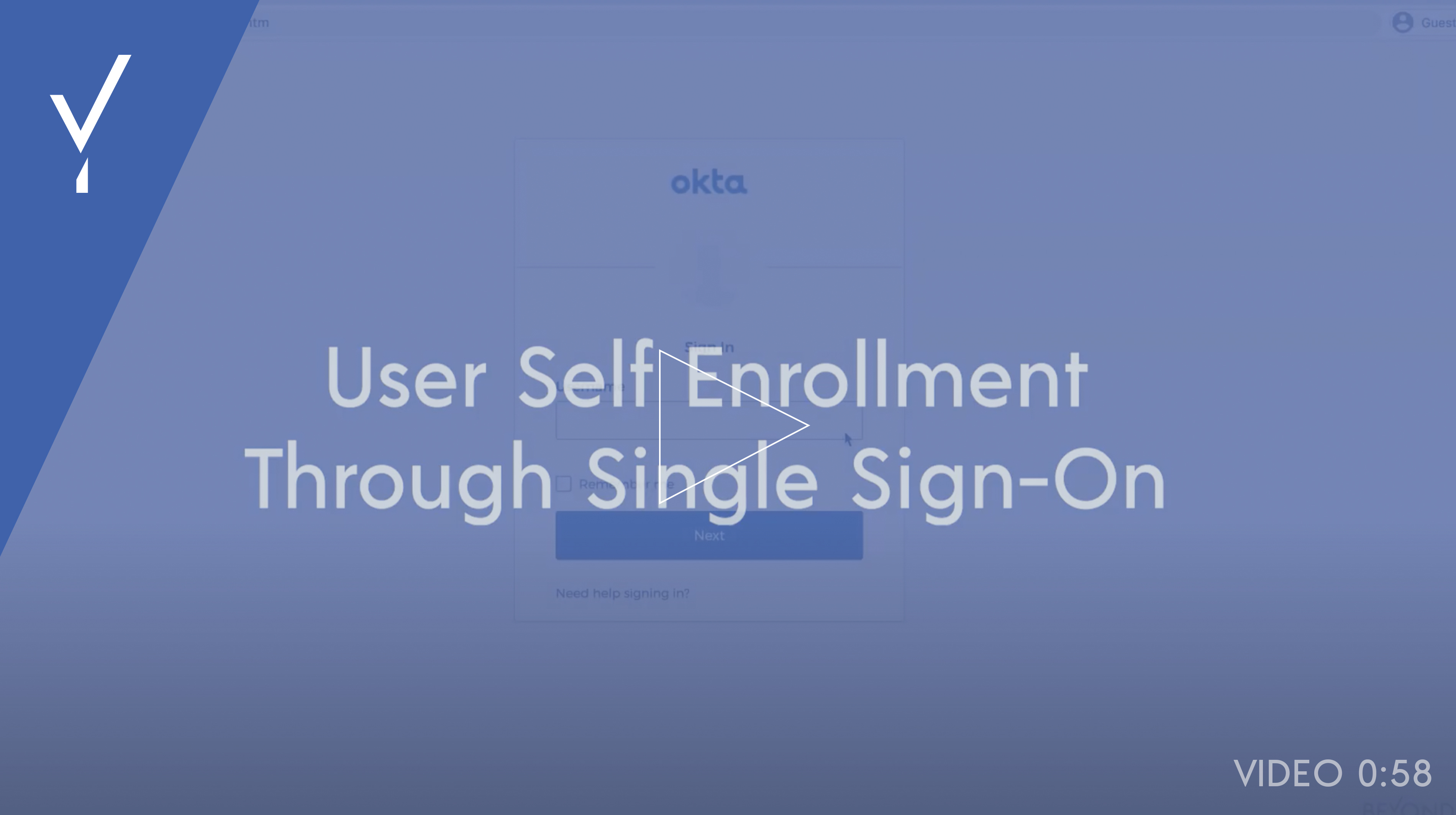 User self enrollment through single sign-on video thumbnail